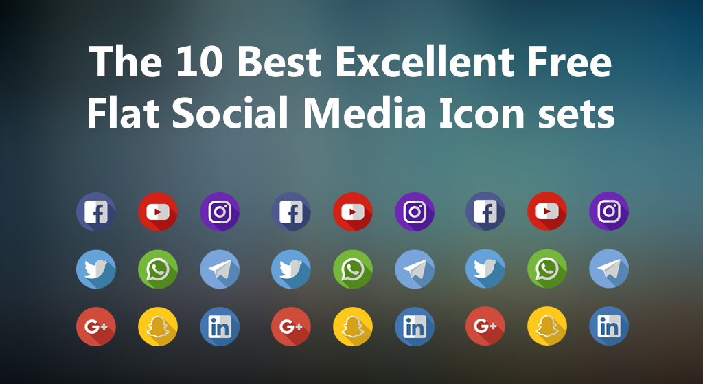 The 10 Best Excellent Free Flat Social Media Icons Sets For Web, Illustrator, Photoshop For 2018