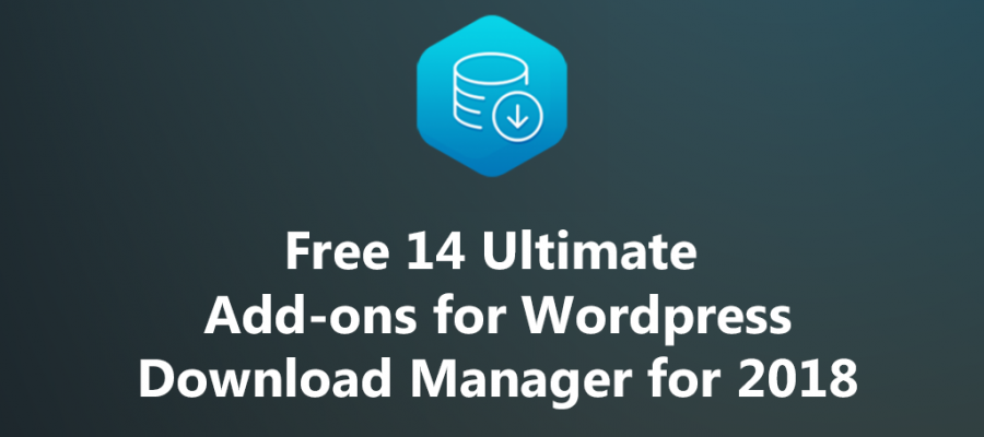 Free-14-Ultimate-Add-ons-for-Wordpress-Download-Manager-for-2018
